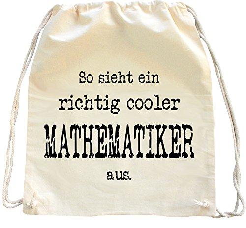 Mister Merchandise Turnbeutel Natur Rucksack So Sieht EIN richtig Cooler Mathematiker aus. Mathe Mathematik, Farbe: Natur