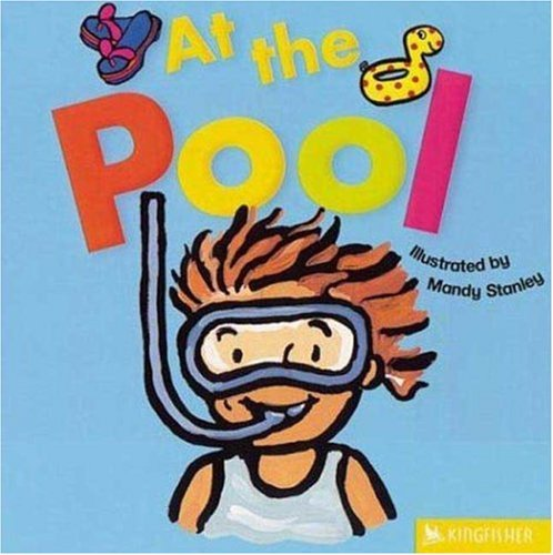 At the Pool (All Aboard) by Mandy Stanley (2004-04-08)