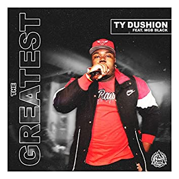 The Greatest (feat. Mgb Black)
