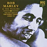 Songtexte von Bob Marley & The Wailers - The Very Best of the Early Years 1968-74