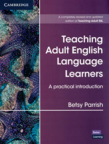 Teaching Adult English Language Learners: A Practical Introd