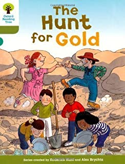 Oxford Reading Tree: Stage 7: More Stories A: The Hunt for Gold by Hunt, Roderick [06 January 2011]