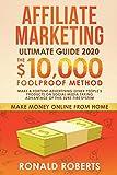 Marketing de Afiliados: El Método Infalible para Generar $10,000/mes. Haga una Fortuna Anunciando...