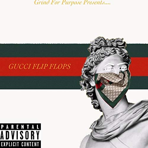 Gucci Flip Flops (feat. Bri Gotti) [Explicit]