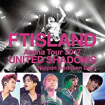 Live-2017 Arena Tour -UNITED SHADOWS -@Nippon Budokan Day 1