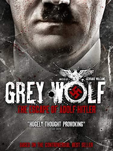 Grey Wolf: The Escape of Adolf Hitl