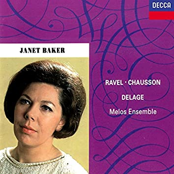 French Songs by Ravel, Chausson & Delage