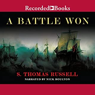 A Battle Won     A Novel              Written by:                                                                                                                                 S. Thomas Russell                               Narrated by:                                                                                                                                 Nick Boulton                      Length: 14 hrs and 49 mins     3 ratings     Overall 4.7
