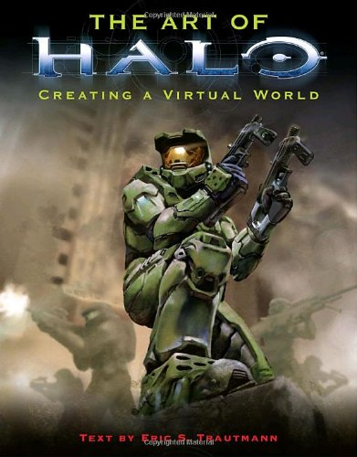 Compare Textbook Prices for The Art of Halo: Creating A Virtual World 3rd Printing Edition ISBN 9780345475862 by Eric S. Trautmann