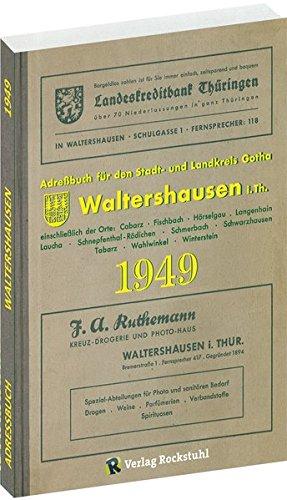 Adreßbuch Einwohnerbuch der Stadt WALTERSHAUSEN 1949 in THÜRINGEN: einschließlich der Orte: Cabarz - Fischbach - Hörselgau - Langenhain - Laucha - ... - Tabarz - Schwarzhausen - Wahlwinkel