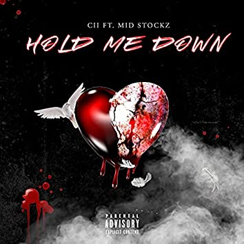 Hold Me Down (feat. Mid Stockz)