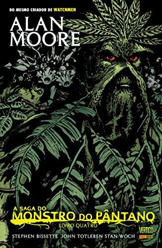 A Saga do Monstro do Pântano - Livro 4 (edição antiga)
