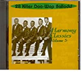 Harmony Classics, Volume 5: 28 Killer Doo-Wop Ballads