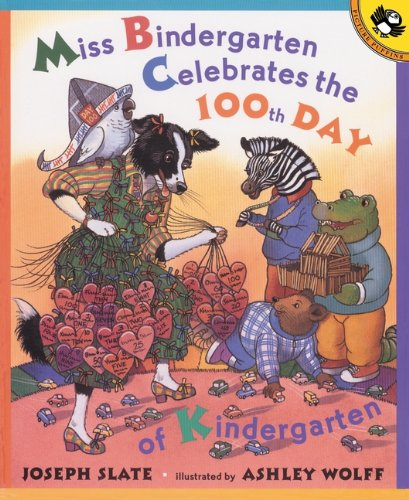 Miss Bindergarten Celebrates The 100th Day Of Kindergarten (Turtleback School & Library Binding Edition) (Miss Bindergarten Books (Pb))
