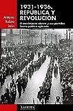 1931-1936.República y revolución: El movimiento obrero y sus partidos. Teoría política aplicada: 122 (Laertes)