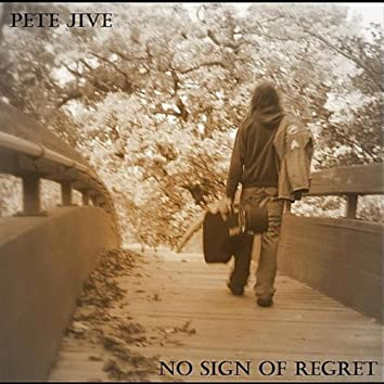 No Sign of Regret