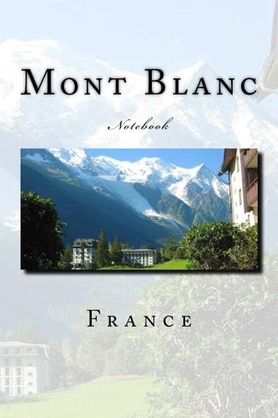 コンパニオン遺産崩壊Mont Blanc: Notebook