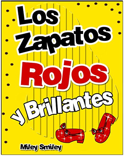 Libros para ninos: «Los zapatos rojos y brillantes » (Cuentos para dormir...