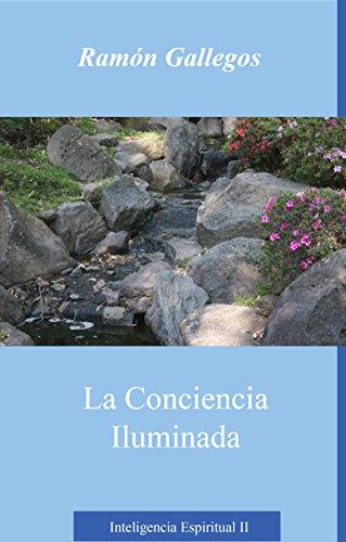 La conciencia iluminada: Inteligencia Espiritual II