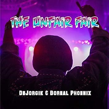 The Unfair Fair