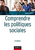 Comprendre les politiques sociales - 6e éd. (Maxi fiches t. 1) - Format Kindle - 9782100783397 - 29,99 €