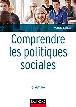 Comprendre les politiques sociales - 6e éd. de Valérie Löchen