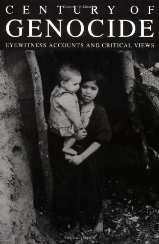 Century of Genocide: Eyewitness Accounts and Critical Views (Garland Reference Library of Social Science)