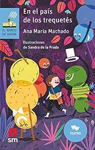 En el país de los trequetés: 191 par  Ana María Machado