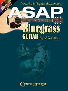 ASAP Bluegrass Guitar: Learn How to Play the Bluegrass Way