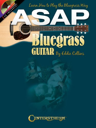 Eddie Collins (Asap Bluegrass Guitar): Learn How to Play the Bluegrass Way