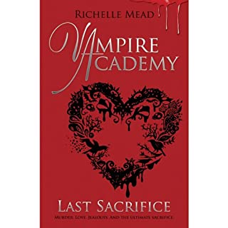 Vampire Academy: Last Sacrifice                   By:                                                                                                                                 Richelle Mead                               Narrated by:                                                                                                                                 Emily Shaffer                      Length: 17 hrs and 36 mins     63 ratings     Overall 4.8