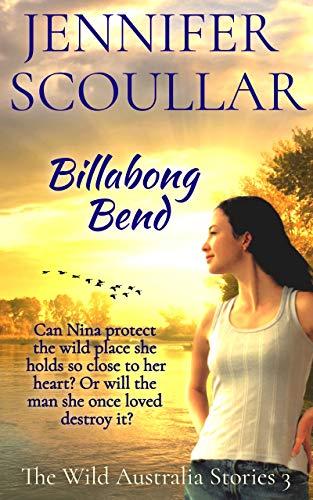 Billabong Bend (The Wild Australia Stories Book 3)