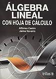 Algebra Lineal Con Hoja De Calculo