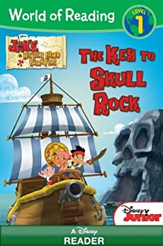 Jake and the Never Land Pirates: The Key to Skull Rock: A Disney Reader (Level 1) (World of Reading (eBook)) by [Disney Book Group, Bill Scollon, Disney Storybook Artists,]