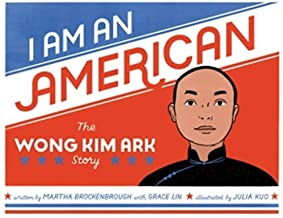 I Am an American: The Wong Kim Ark Story
