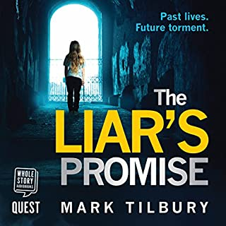 The Liar's Promise                   By:                                                                                                                                 Mark Tilbury                               Narrated by:                                                                                                                                 Greg Wagland                      Length: 8 hrs and 35 mins     4 ratings     Overall 4.3