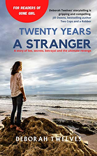 Twenty Years a Stranger (The Stranger Series Book 1) by [Deborah Twelves]