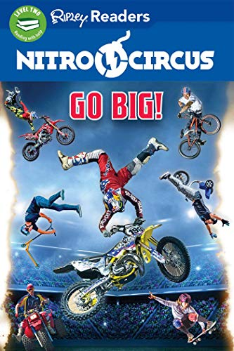 Nitro Circus Level 2 Lib Edn: Go Big! (Ripley Readers. Level 2)