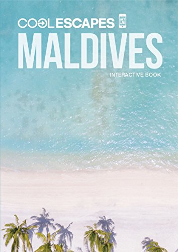 COOL ESCAPES MALDIVES - Interactive Book