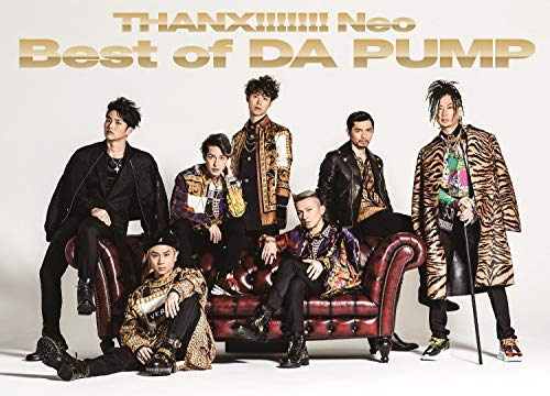 THANX!!!!!!! Neo Best of DA PUMP(CD2枚組+DVD)(初回生産限定盤)