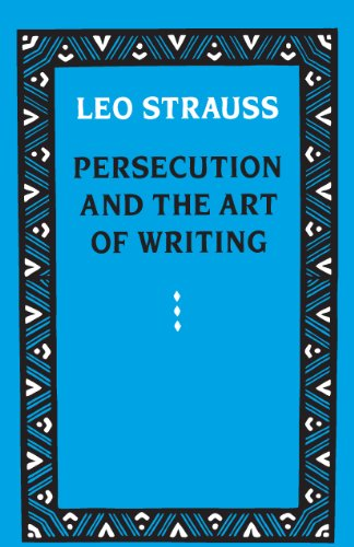 Persecution and the Art of Writing (English Edition)