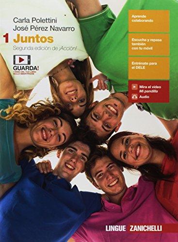 Juntos. Per le Scuole superiori. Con e-book [Lingua spagnola]: Vol. 1