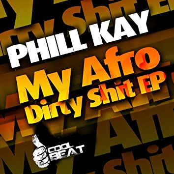 My Afro Dirty Shit - EP