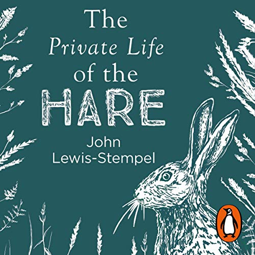 The Private Life of the Hare audiobook cover art