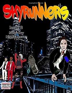 Skyrunners: Issue 3: Saturday Night Beaver