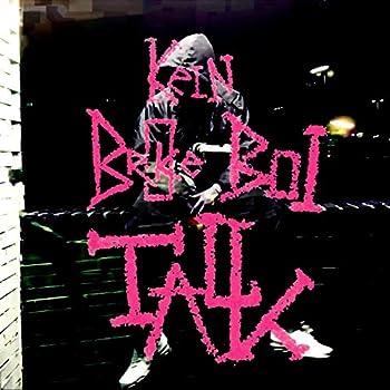Kein Broke Boi Talk [Explicit]