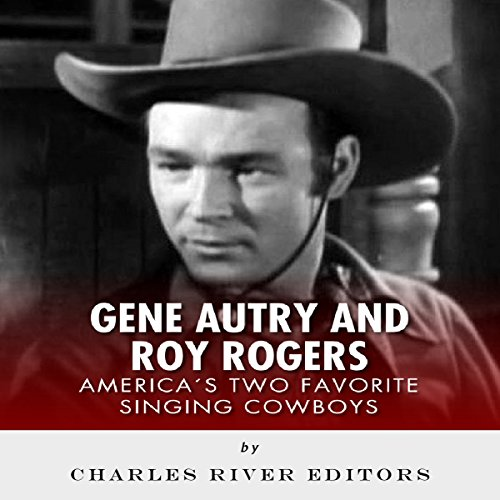 Gene Autry and Roy Rogers audiobook cover art