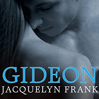 Gideon     Nightwalkers Series, Book 2              By:                                                                                                                                 Jacquelyn Frank                               Narrated by:                                                                                                                                 Xe Sands                      Length: 10 hrs and 19 mins     1,008 ratings     Overall 4.5