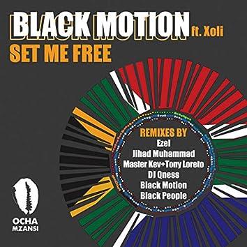 Set Me Free - Remixes
