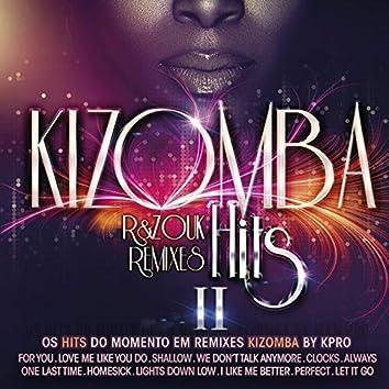 Kizomba Hits 2 - R&Zouk Remixes